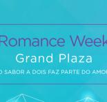"GRAND PLAZA SHOPPING PROMOVE ""ROMANCE WEEK"" NA SEMANA DOS NAMORADOS"