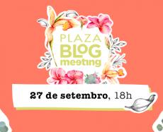 Plaza Blog Meeting: O que vai ter?